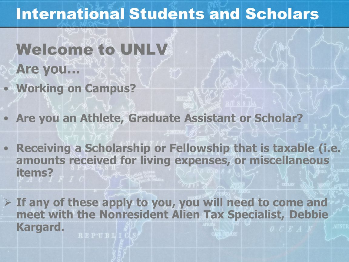 UNLV INTERNATIONAL STUDENTS AND SCHOLARS NONRESIDENT ALIEN