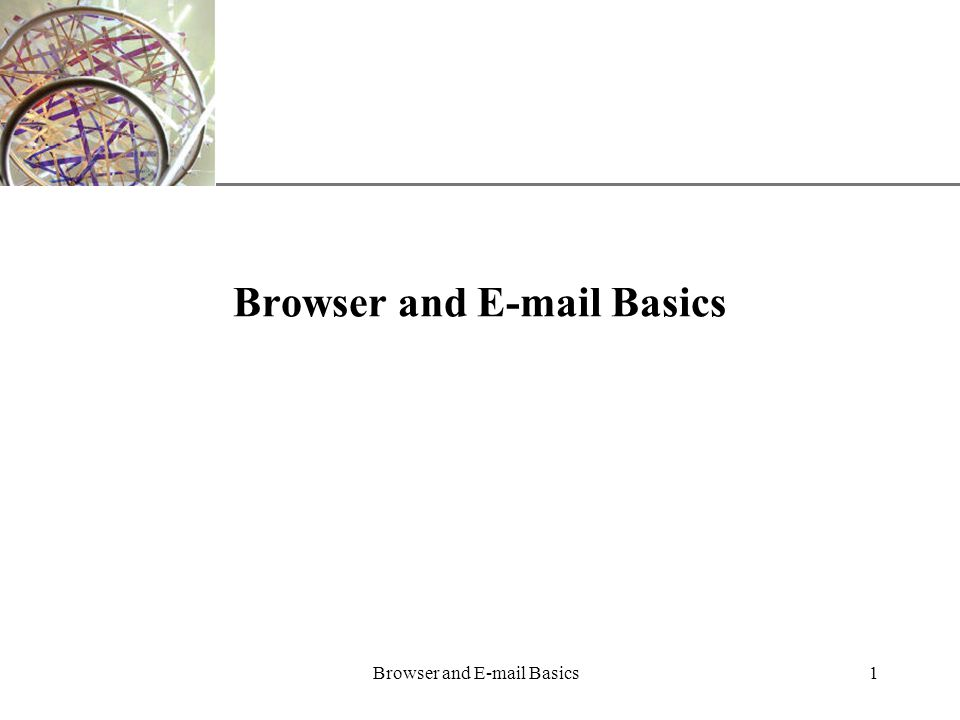 XP Browser and  Basics1