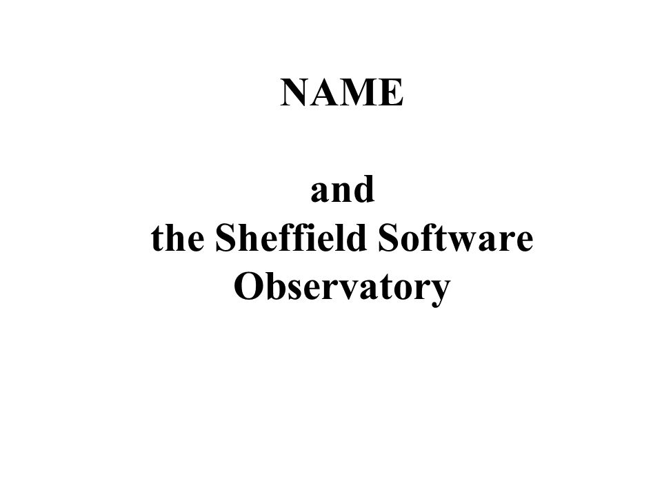 Name and the sheffield software observatory name name the network 1 name and the sheffield software observatory altavistaventures Images