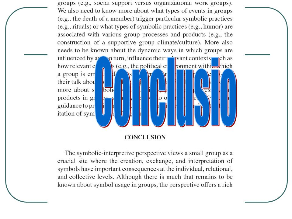 Conclusion (Conclusio) Summarize thesis and main points Show relevance to the course (or reason you wrote paper) Stimulate audience to want to know more, do something, think of the implications of your paper, etc.)