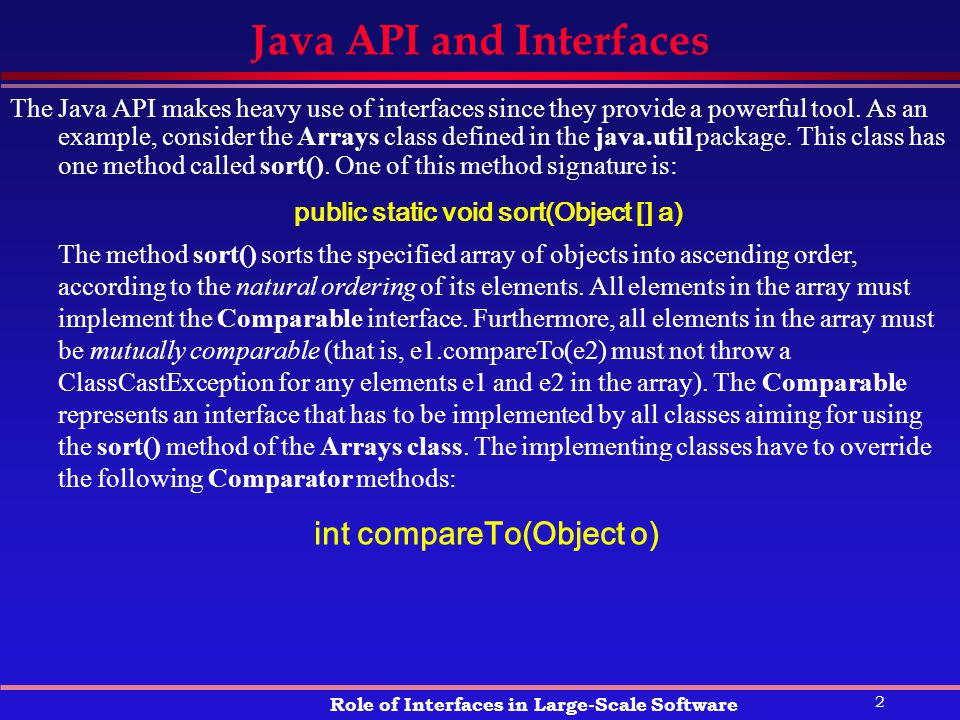 1 Role of Interfaces in Large-Scale Software l API
