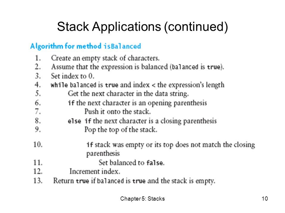 Chapter 5: Stacks10 Stack Applications (continued)