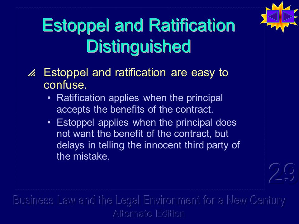 Estoppel and Ratification Distinguished  Estoppel and ratification are easy to confuse.