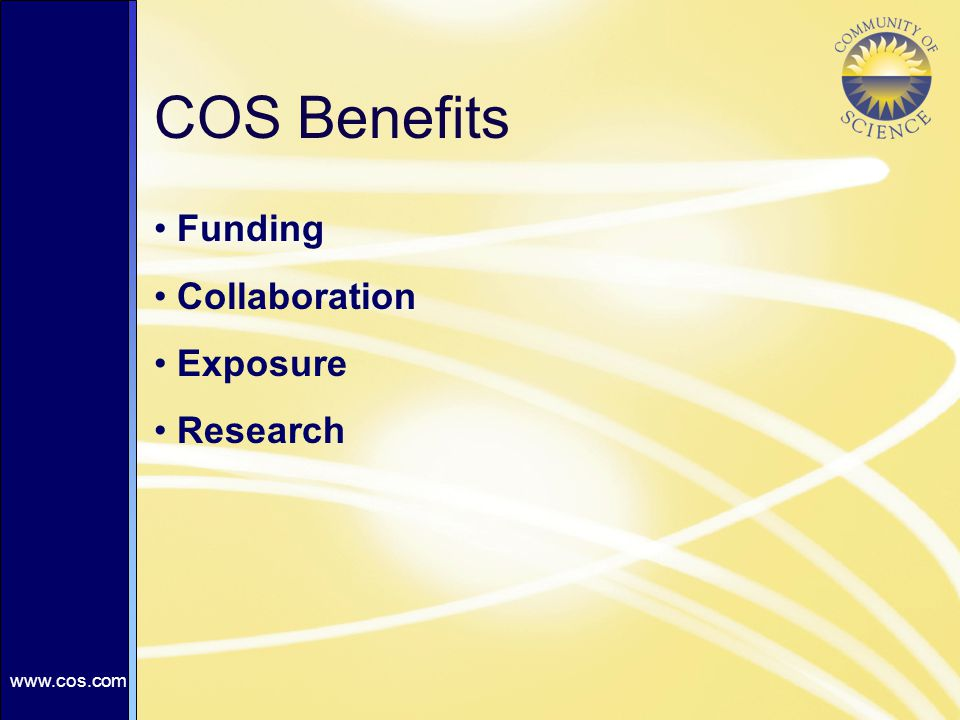 COS Benefits Funding Collaboration Exposure Research