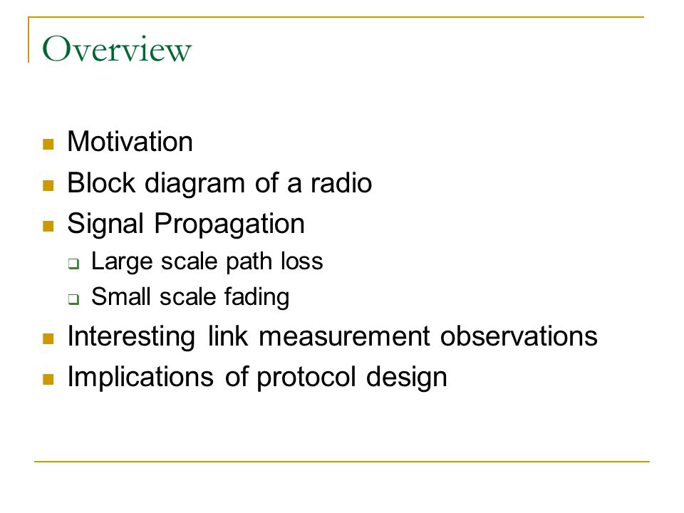 Radio Propagation Spring 07 Cs 527 Lecture 3 Overview Motivation