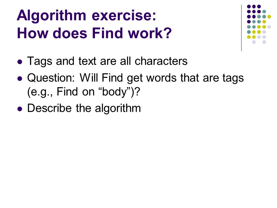 Algorithm exercise: How does Find work.