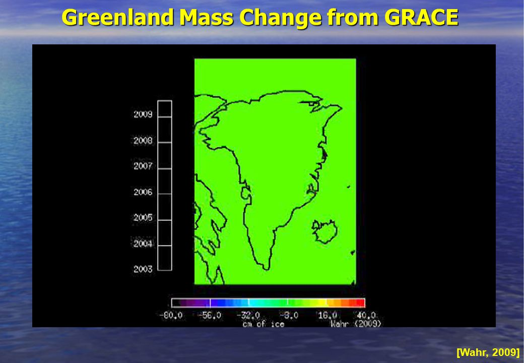 Greenland Mass Change from GRACE [Wahr, 2009]