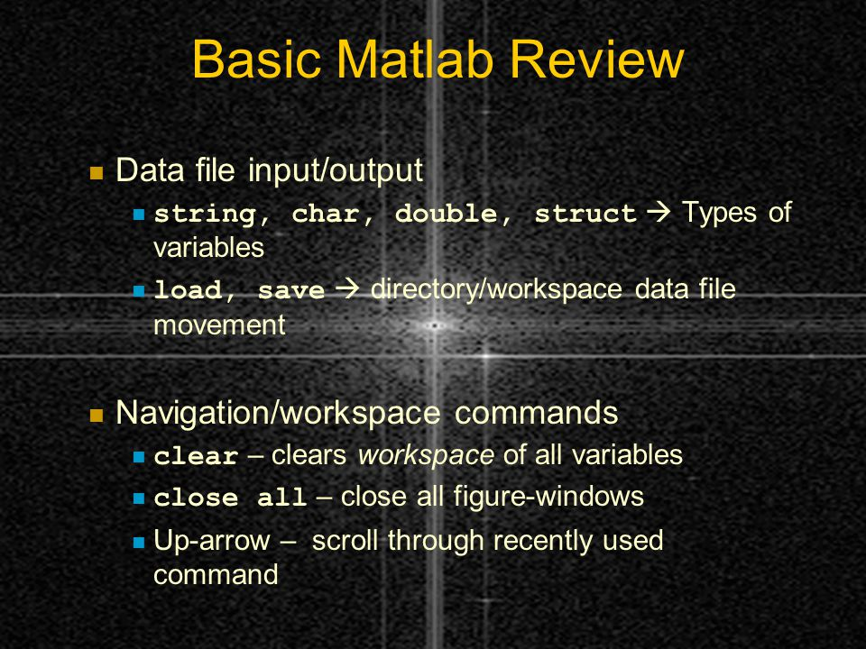 Introduction to Matlab II EE 2303 Lab  Basic Matlab Review
