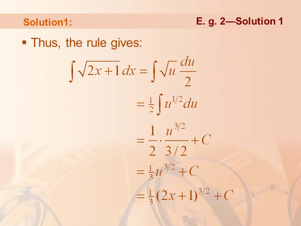  Thus, the rule gives: Solution1: E. g. 2—Solution 1