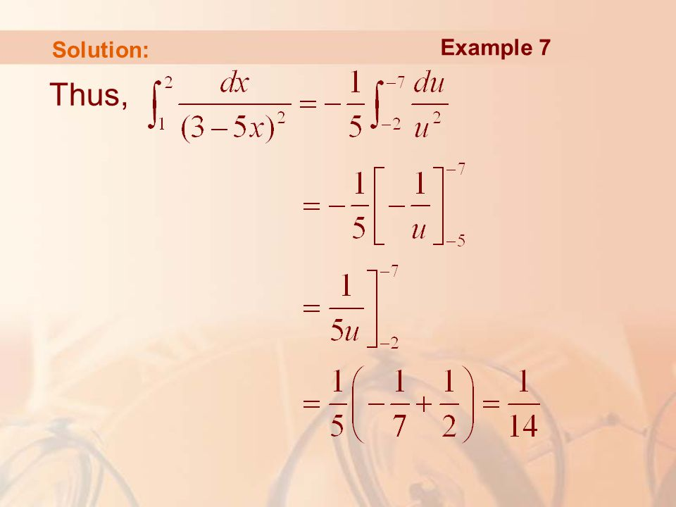 Thus, Example 7 Solution: