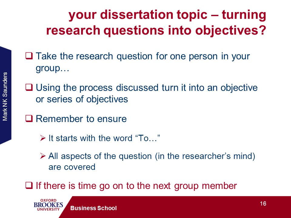 dissertation objectives research Because they generate the research questions and underpin the research design, sorting the aims and objectives are a crucial early stage in planning a research project aims and objectives are a foundation on which the entire project is constructed, so they need to be sturdy and durable.