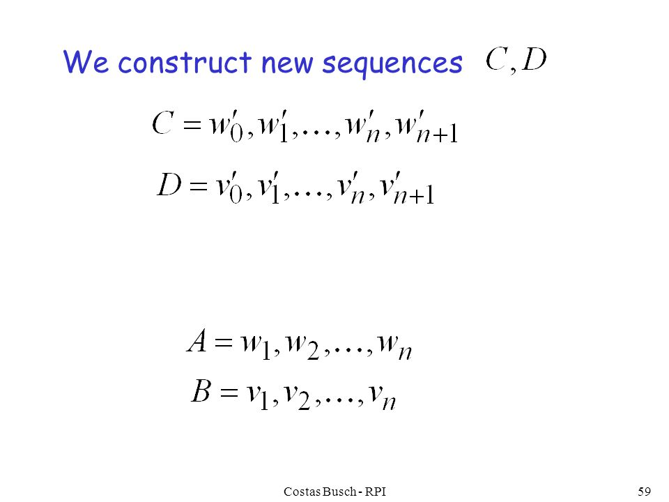 Costas Busch - RPI59 We construct new sequences