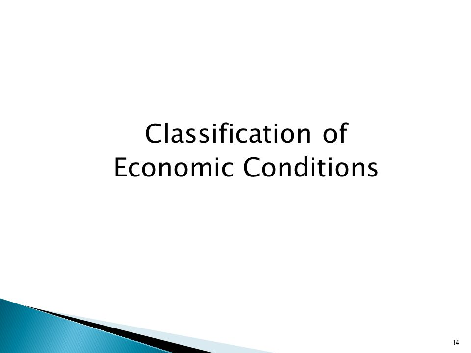 Classification of Economic Conditions 14