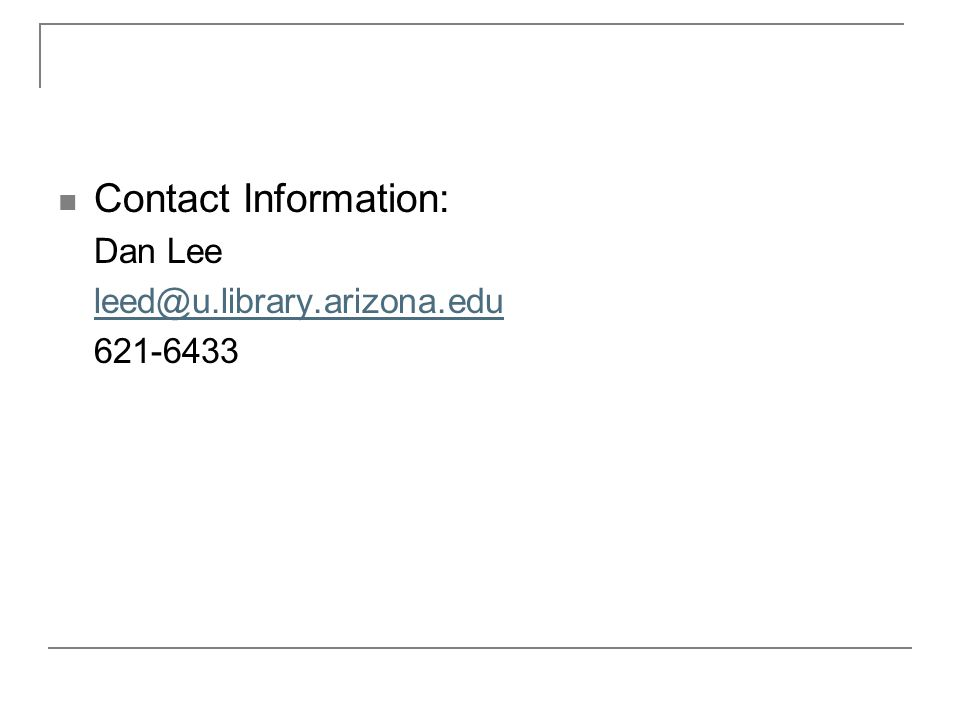 Contact Information: Dan Lee