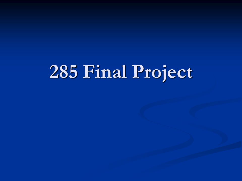 285 Final Project