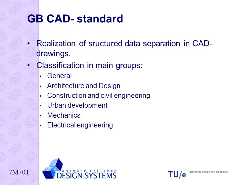 7M701 1 CAD Data Structures  7M701 2 Modern System