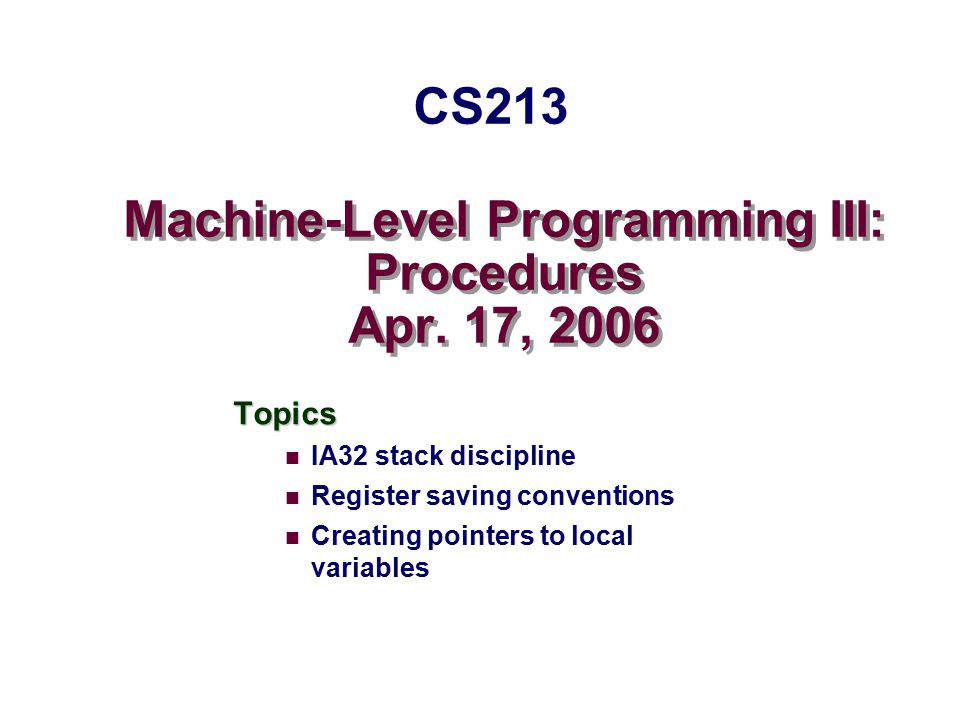 Machine-Level Programming III: Procedures Apr.