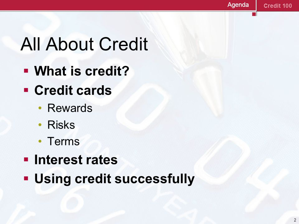 2 All About Credit  What is credit.