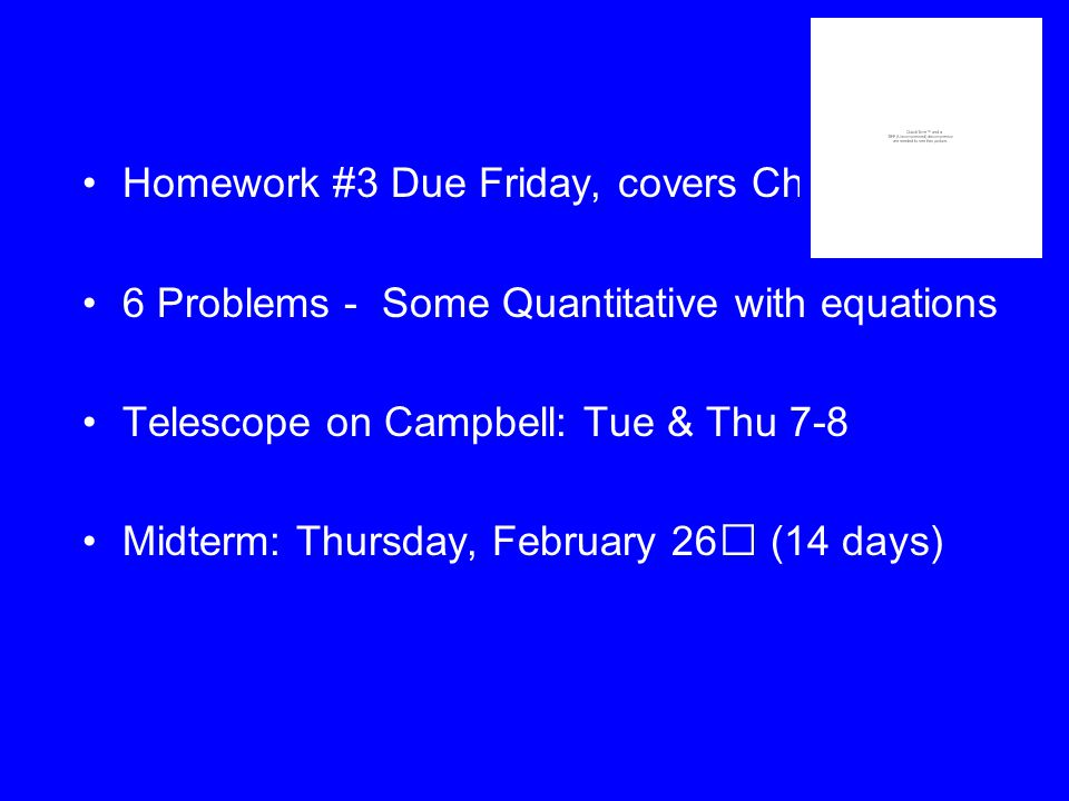 © 2005 Pearson Education Inc., publishing as Addison-Wesley Homework #3 Due Friday, covers Chapt.
