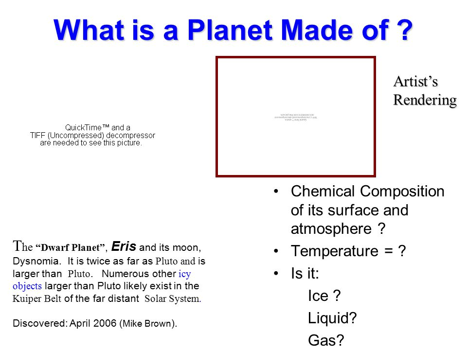 © 2005 Pearson Education Inc., publishing as Addison-Wesley What is a Planet Made of .