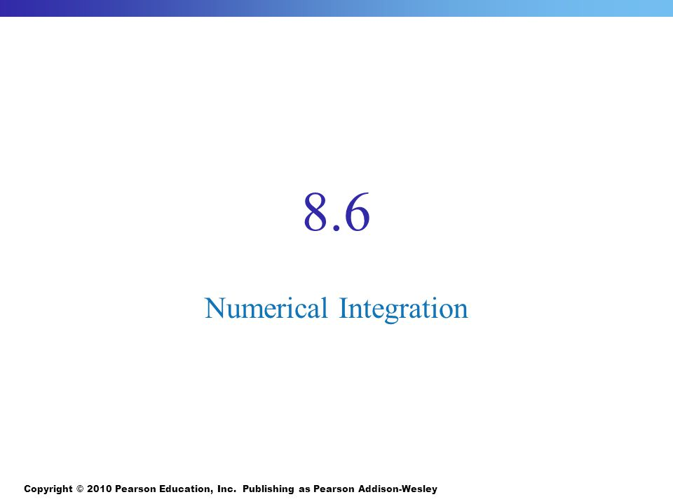8.6 Numerical Integration