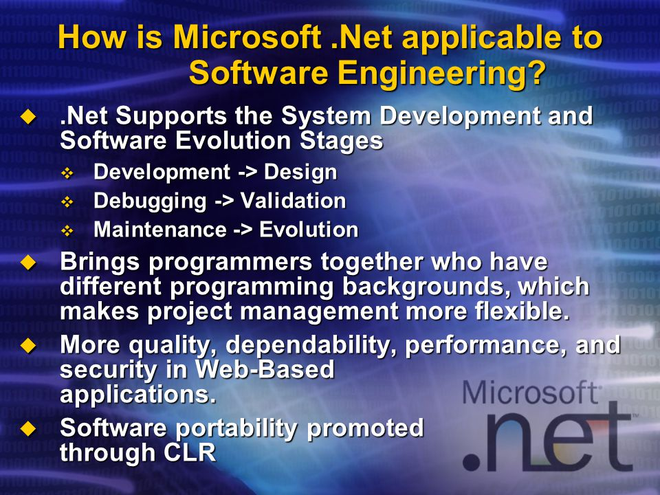How is Microsoft.Net applicable to Software Engineering.
