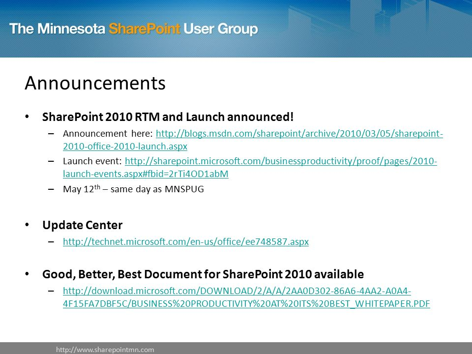 Announcements SharePoint 2010 RTM and Launch announced.
