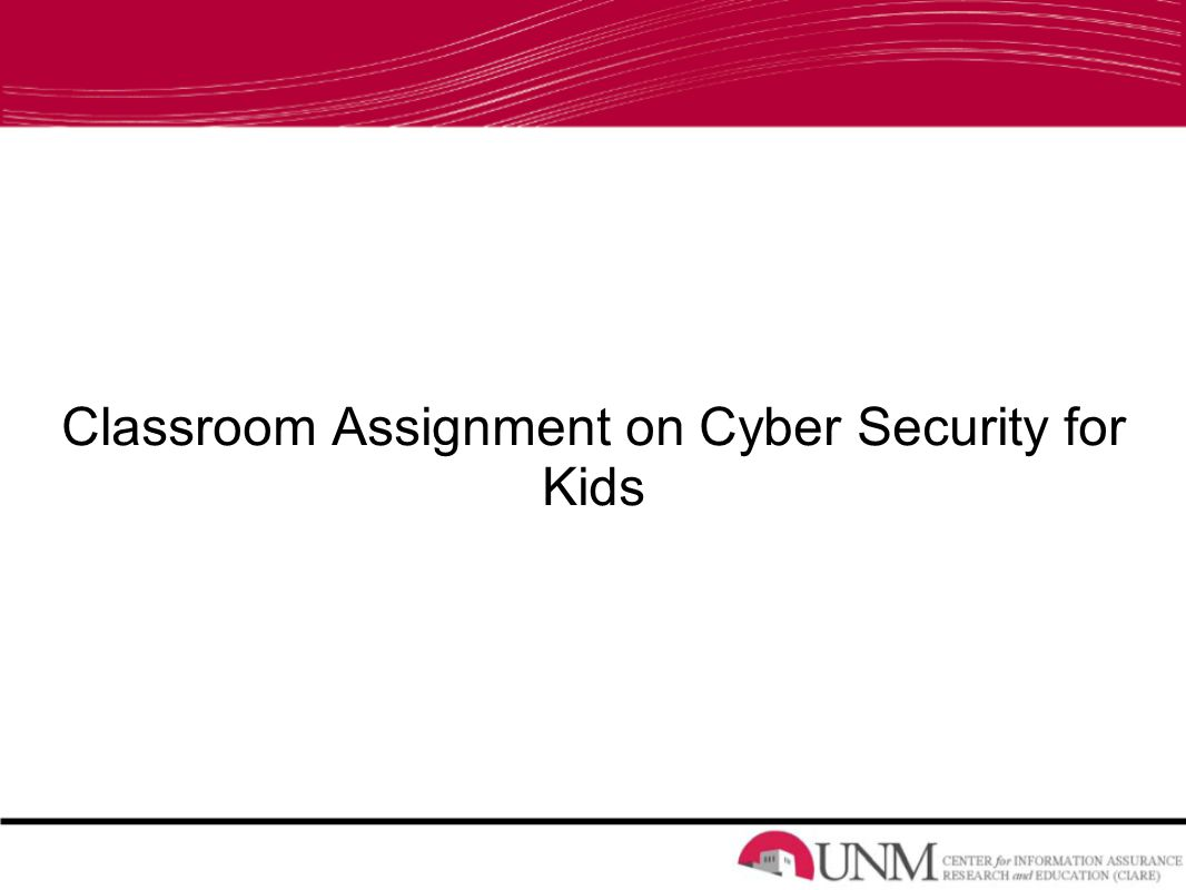 Classroom Assignment on Cyber Security for Kids