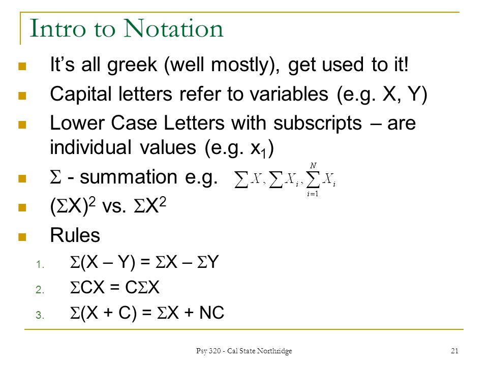 Intro to Notation It's all greek (well mostly), get used to it.