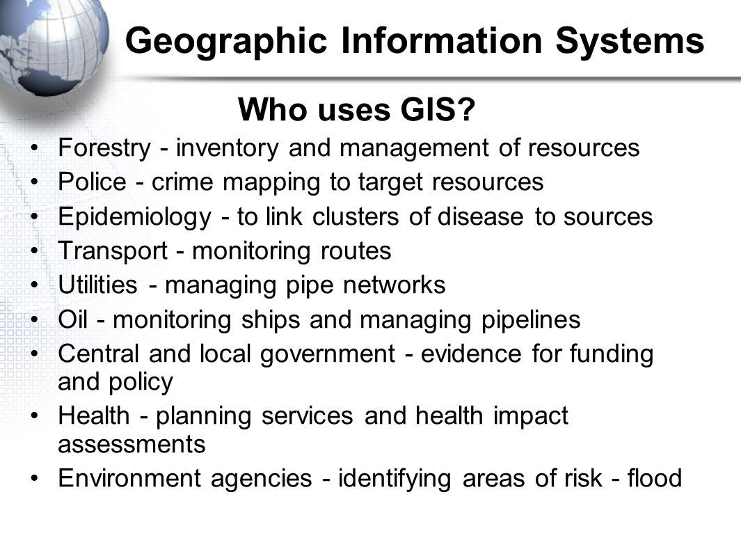 Who uses GIS.