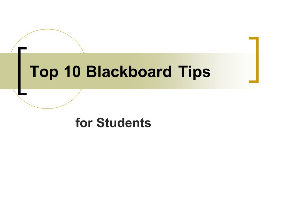 Top 10 Blackboard Tips for Students