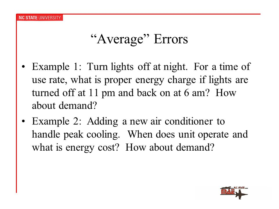 Average Errors Example 1: Turn lights off at night.