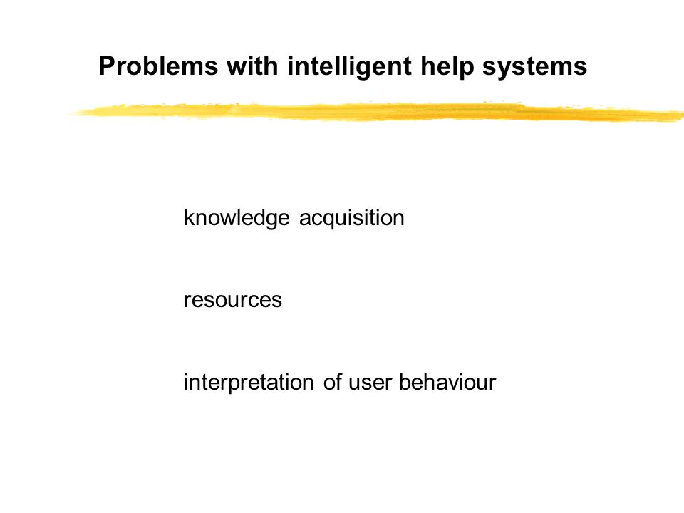 knowledge acquisition resources interpretation of user behaviour Problems with intelligent help systems