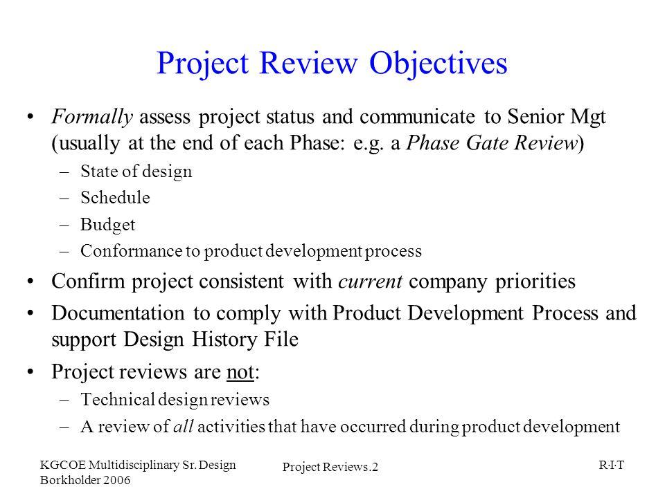 Project Reviews 1 KGCOE Multidisciplinary Sr  Design Borkholder 2006