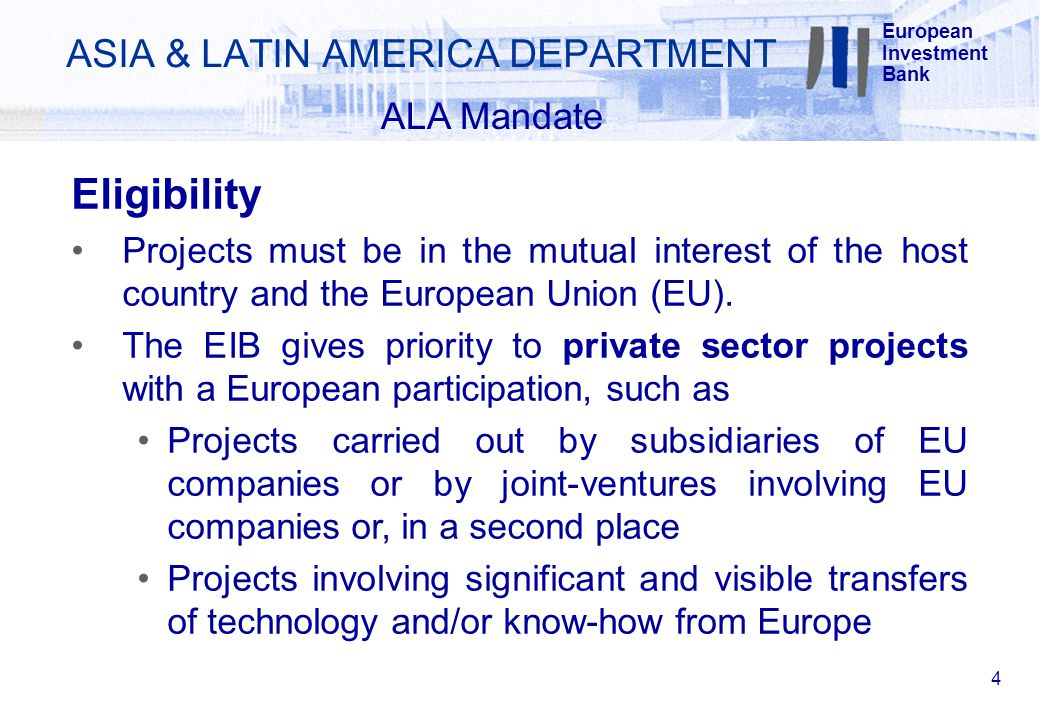 Eligibility Projects must be in the mutual interest of the host country and the European Union (EU).