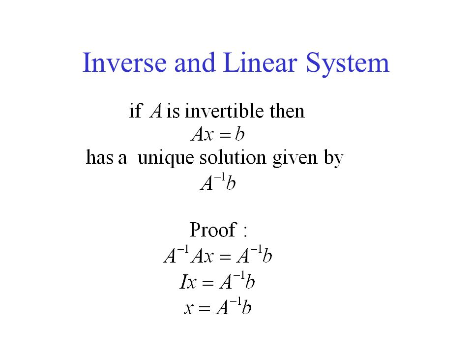Inverse and Linear System