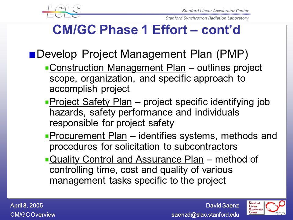 David Saenz CM/GC April 8, 2005 CM/GC Overview CM/GC Plan