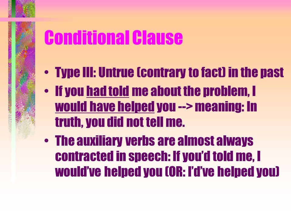 Conditional Clause Type Ii Untrue Contrary To Fact In The Present