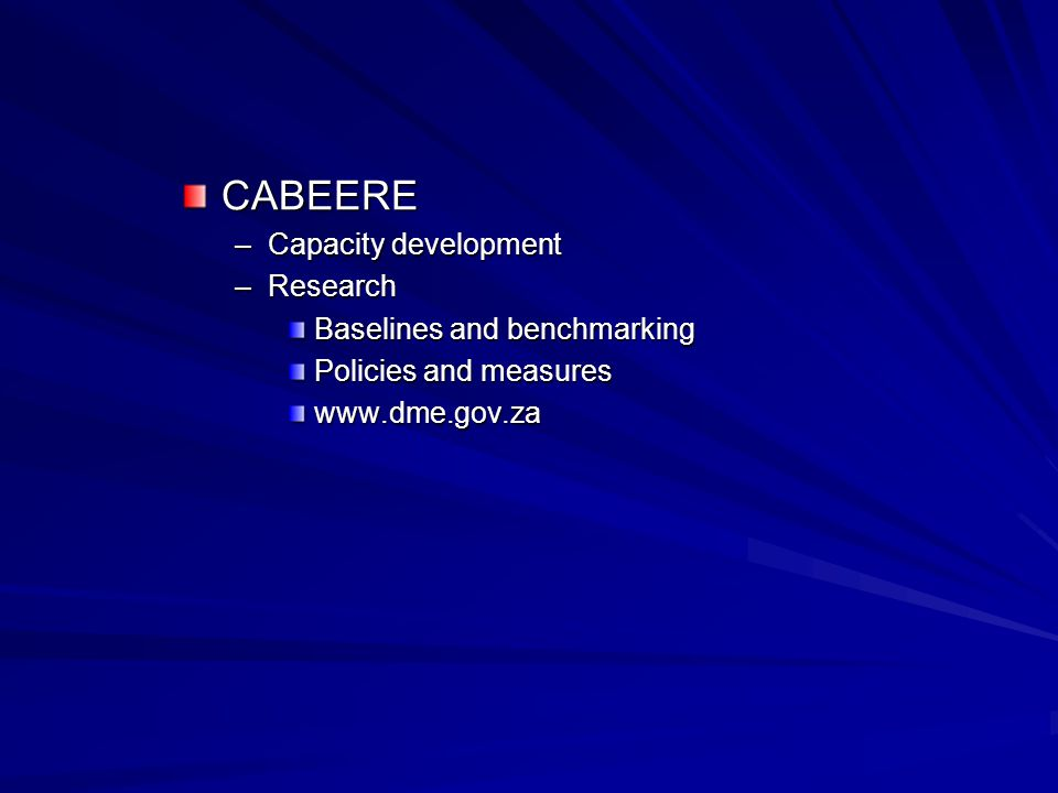 CABEERE –Capacity development –Research Baselines and benchmarking Policies and measures