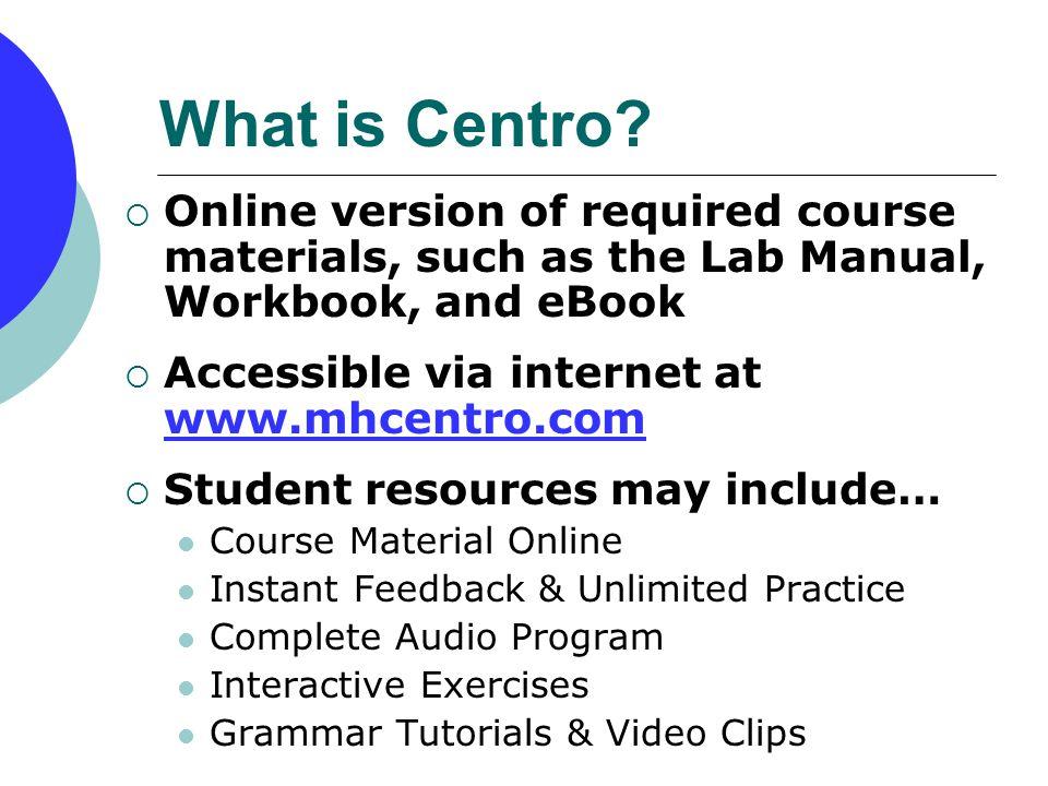 Centro Online Lab Manuals, Workbooks & eBooks Student Registration