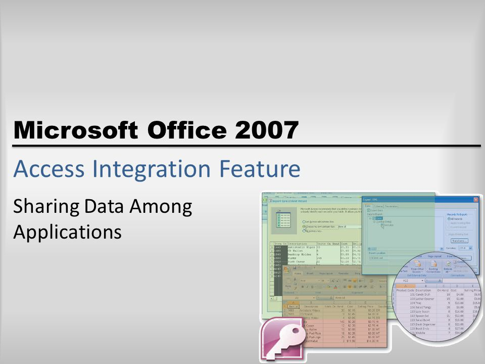 Microsoft Office 2007 Access Integration Feature Sharing Data Among Applications
