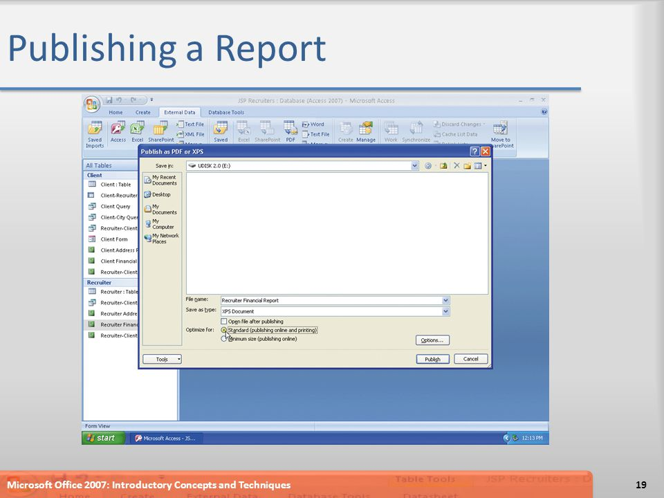 Publishing a Report Microsoft Office 2007: Introductory Concepts and Techniques19