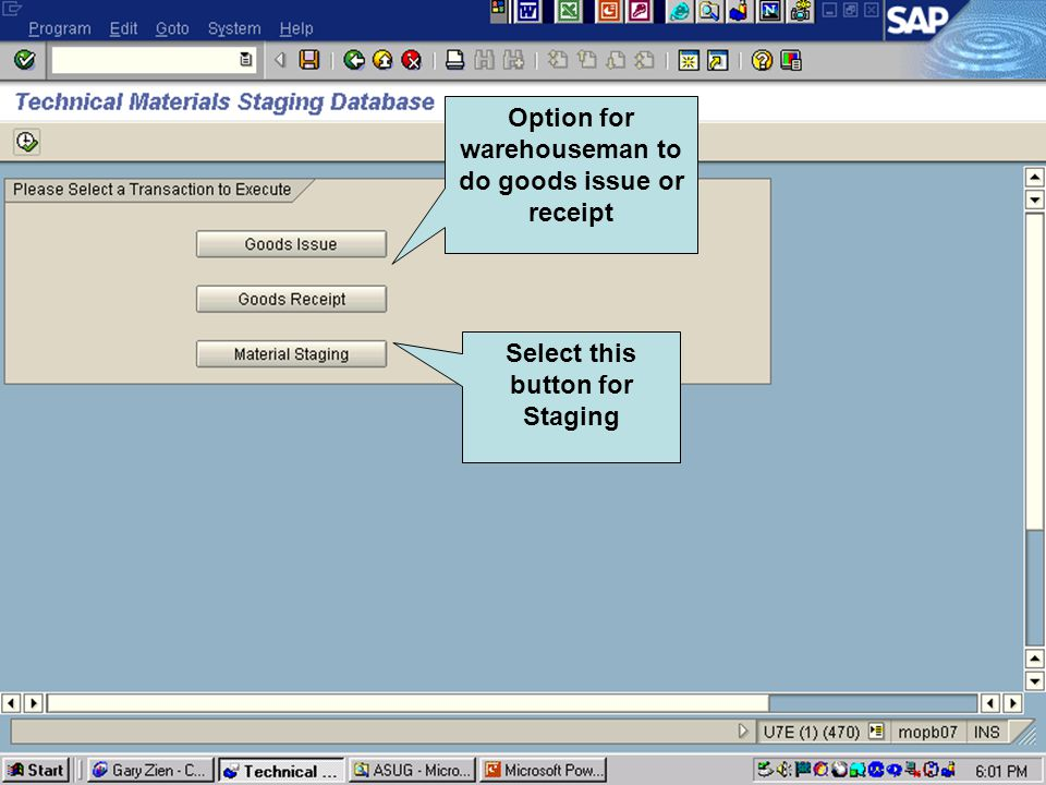Click to add text Click to add title Option for warehouseman to do goods issue or receipt Select this button for Staging