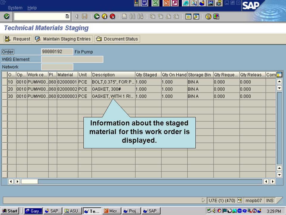 Click to add text Click to add title Information about the staged material for this work order is displayed.