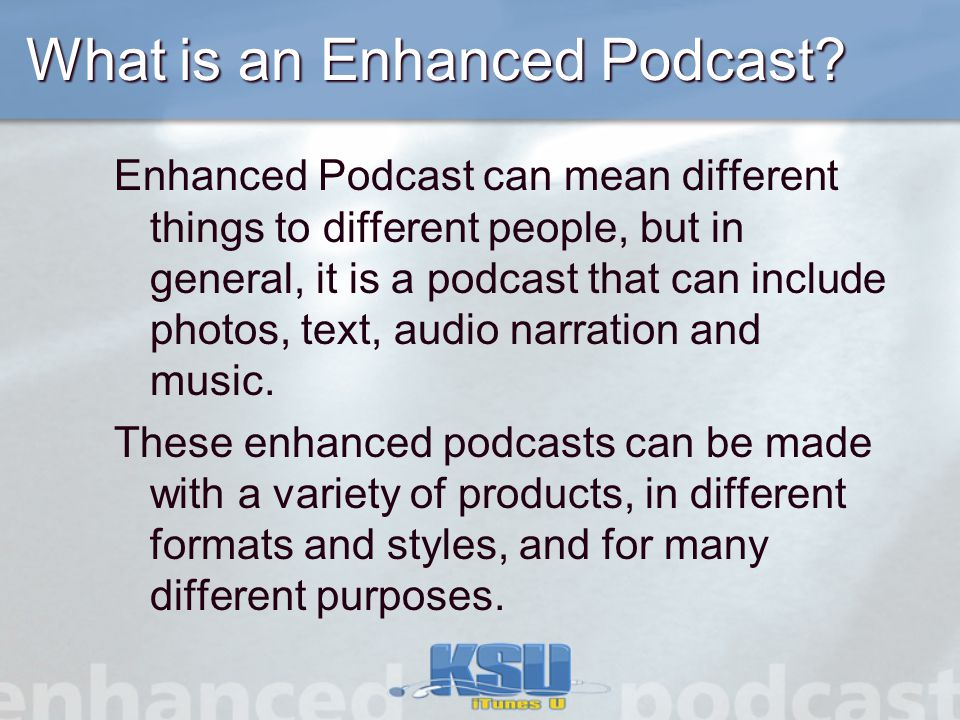 What is an Enhanced Podcast.