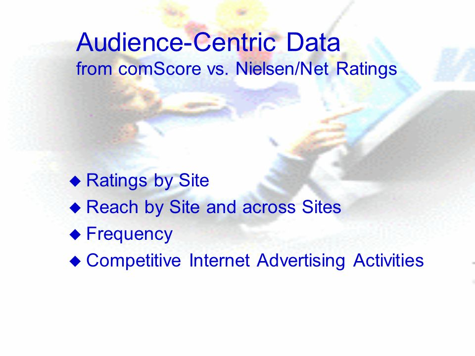 Audience-Centric Data from comScore vs.