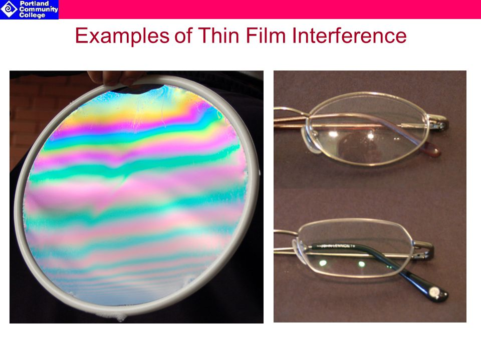 Examples of Thin Film Interference