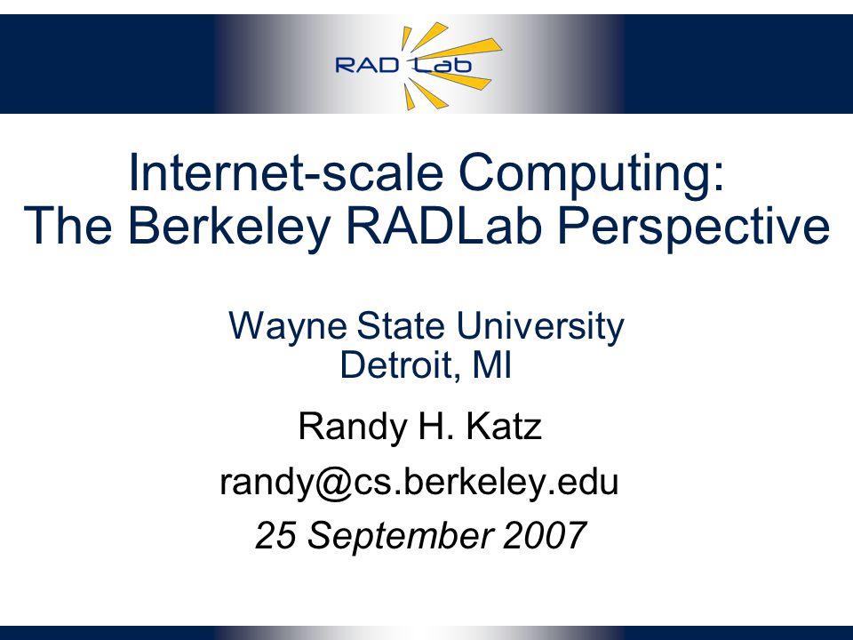 Internet-scale Computing: The Berkeley RADLab Perspective