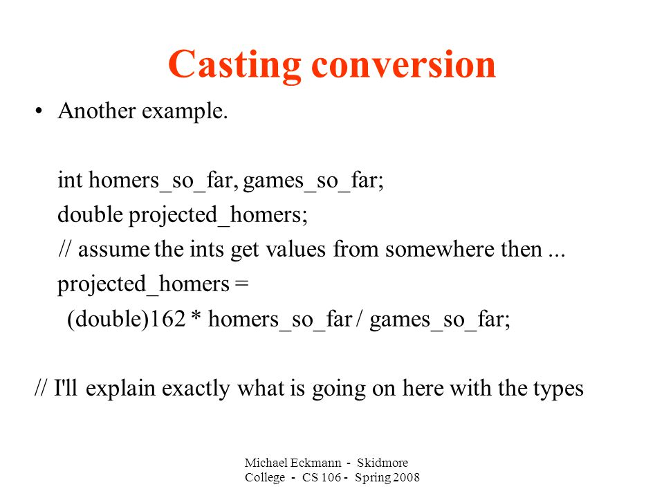 Casting conversion Another example.