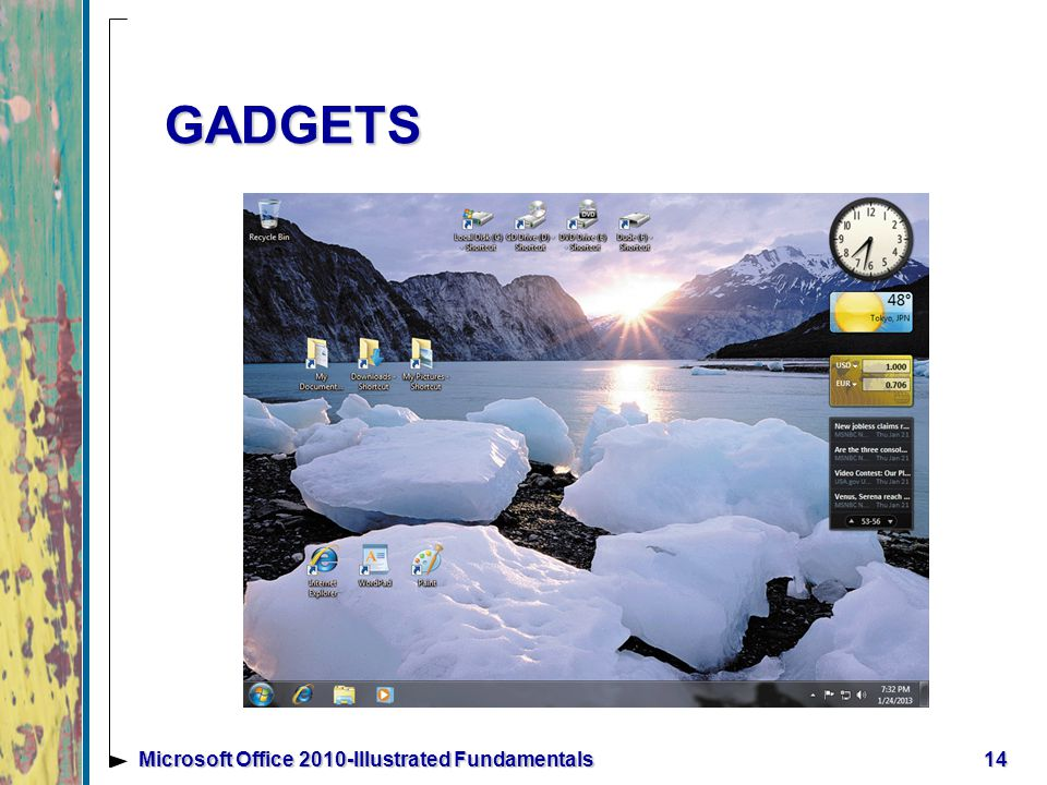 GADGETS 14Microsoft Office 2010-Illustrated Fundamentals